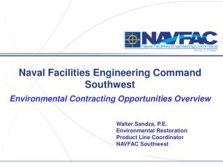 Naval Facilities Engineering Command Southwest Environmental Contracting Opportunities Overview