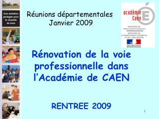 Rénovation de la voie professionnelle dans l'Académie de CAEN RENTREE 2009