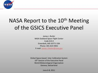 NASA Report to the 10 th  Meeting of the GSICS Executive Panel