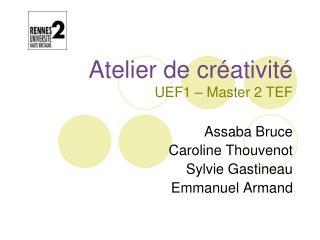 Atelier de créativité UEF1 – Master 2 TEF