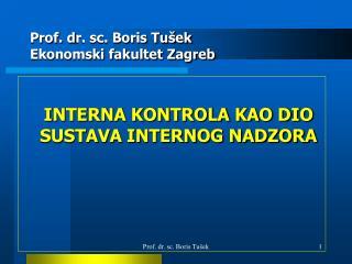 Prof. d r. sc. Boris Tušek Ekonomski fakultet Zagreb