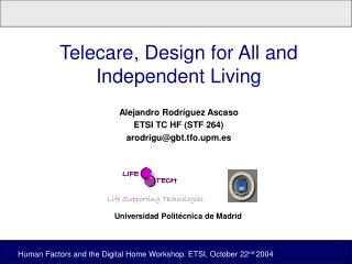 Telecare, Design for All and Independent Living