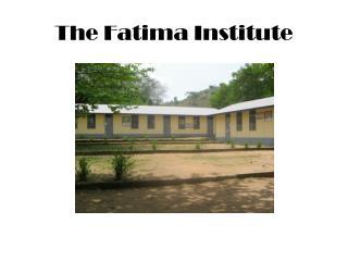The Fatima Institute