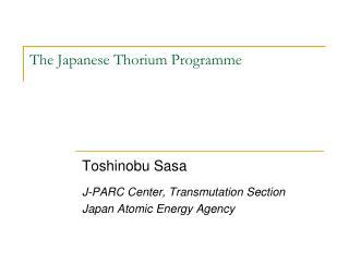 The Japanese Thorium  Programme