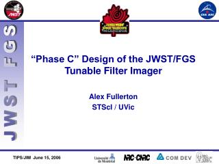 """Phase C"" Design of the JWST/FGS  Tunable Filter Imager"