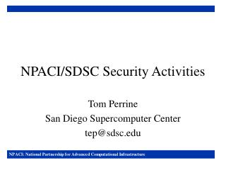NPACI/SDSC Security Activities