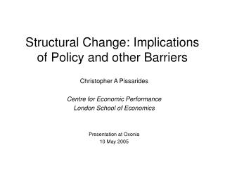 Structural Change: Implications of Policy and other Barriers