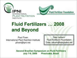 Fluid Fertilizers … 2008 and Beyond
