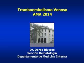 Tromboembolismo Venoso AMA 2014