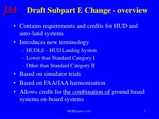 Draft Subpart E Change - overview