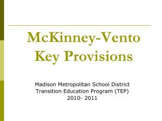 McKinney-Vento  Key Provisions