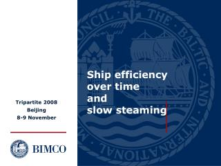 Ship efficiency over time  and  slow steaming