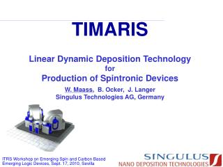 TIMARIS Linear Dynamic Deposition Technology for Production of Spintronic Devices