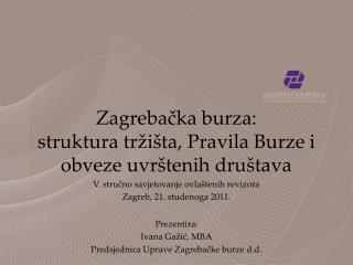 Zagrebačka burza:  struktura tržišta, Pravila Burze i obveze uvrštenih društava