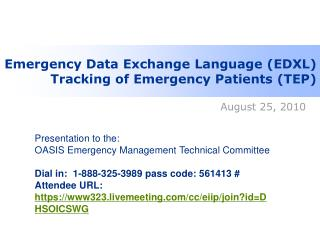 Emergency Data Exchange Language (EDXL) Tracking of Emergency Patients (TEP)