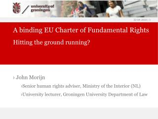 A binding EU Charter of Fundamental Rights