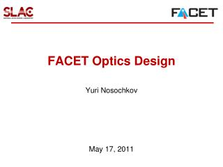 FACET Optics Design