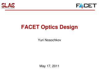 FACET Optics Design