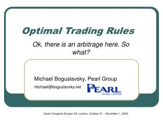 Optimal Trading Rules