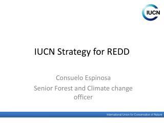 IUCN Strategy for REDD
