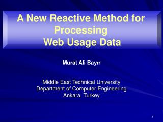 Murat Ali Bay ı r Middle East Technical University Department of Computer Engineering