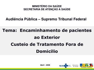 Audiência Pública – Supremo Tribunal Federal