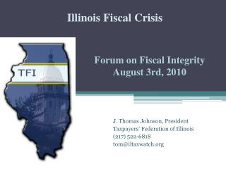 Forum on Fiscal Integrity August 3rd, 2010