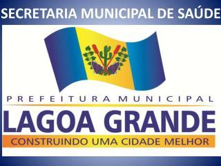 SECRETARIA MUNICIPAL DE SA�DE