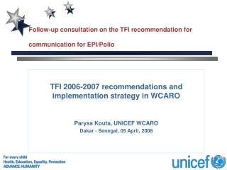 Follow-up consultation on the TFI recommendation for communication for EPI/Polio