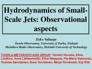 Hydrodynamics of Small- Scale Jets: Observational aspects