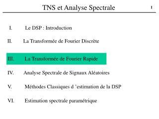 TNS et Analyse Spectrale