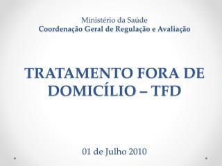 Tratamento Fora de Domicílio  -  TFD