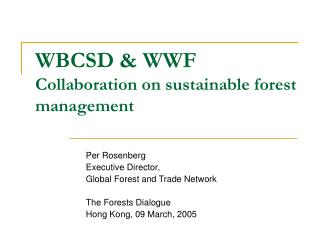 WBCSD & WWF  Collaboration on sustainable forest management