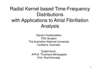 Radial Kernel based Time-Frequency Distributions with Applications to Atrial Fibrillation Analysis