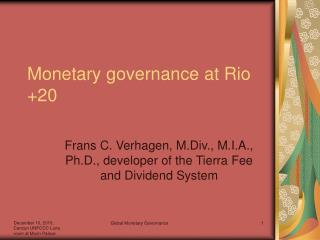 Monetary governance at Rio +20