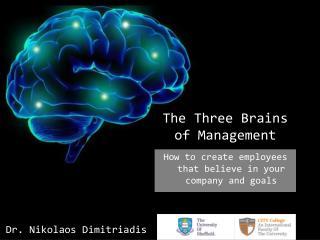 The Three Brains        of Management