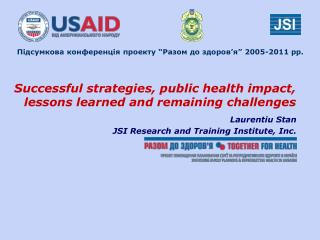 Successful strategies, public health impact, lessons learned and remaining challenges