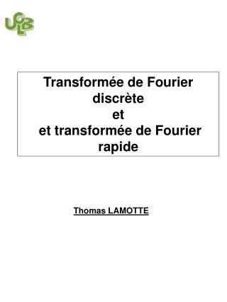Transformée de Fourier discrète et  et transformée de Fourier rapide