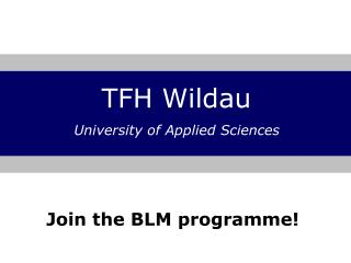 Join the BLM programme!
