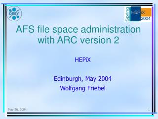 AFS file space administration with ARC version 2