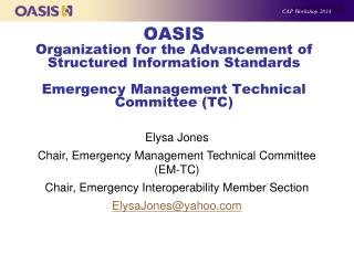 Elysa Jones Chair, Emergency Management Technical Committee (EM-TC)