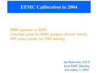 EEMC Calibration in 2004