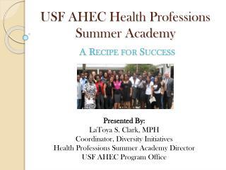 USF AHEC Health Professions Summer Academy