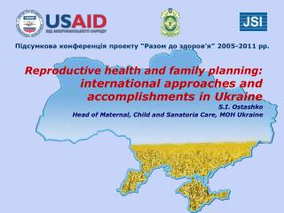 Reproductive health and family planning:  international approaches and accomplishments in Ukraine