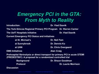 Emergency PCI in the GTA: From Myth to Reality