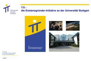 TTI -  die Existenzgründer-Initiative an der Universität Stuttgart