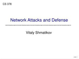 Network Attacks and Defense