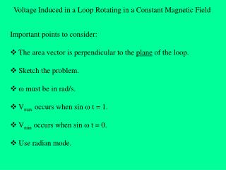 Voltage Induced in a Loop Rotating in a Constant Magnetic Field