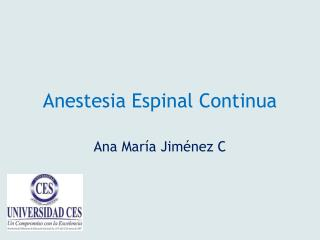 Anestesia Espinal Continua