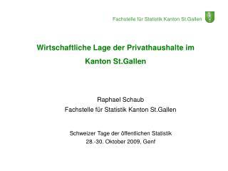 Wirtschaftliche Lage der Privathaushalte im Kanton St.Gallen